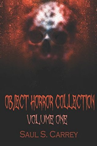 Object Horror Collection Volume One