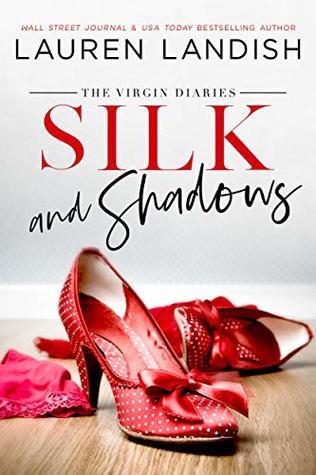 Silk and Shadows (The Virgin Diaries, #3)
