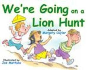 We are Going on a Lion Hunt