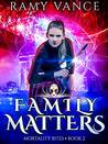 Family Matters: A...