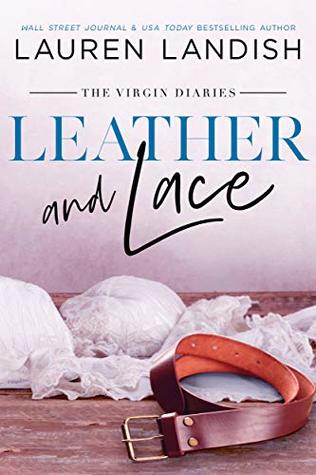 Leather and Lace by Lauren Landish