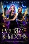 Court of Shadows ...