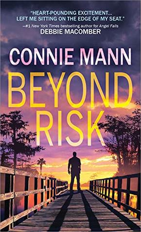 Beyond Risk (Florida Wildlife Warriors Book 1)