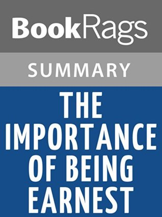 Summary & Study Guide The Importance of Being Earnest by Oscar Wilde