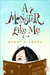 A Monster Like Me by Wendy Swore