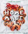Home Made Christmas by Yvette van Boven