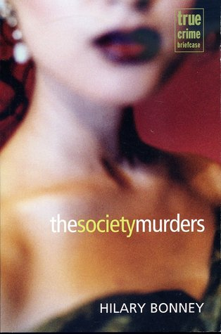 society murders bonney hilary