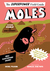 Moles by Rachel Poliquin