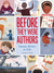 Before They Were Authors by Elizabeth Haidle