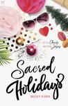 Sacred Holidays: ...
