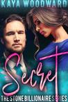 Secret: A Stone Billionaire Series Novel (Stone Billionaire Series Book 5)