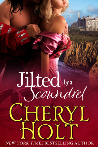Jilted By a Scoundrel (Jilted Brides, #2)