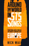 Around the World in 575 Songs : Traditional music from all the world's countries  Volume 1