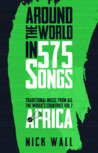Around the world in 575 songs : traditional music from all the world's countries Volume 2