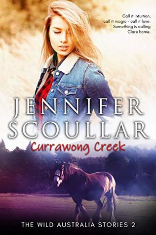 Currawong Creek (The Wild Australia Stories #2)