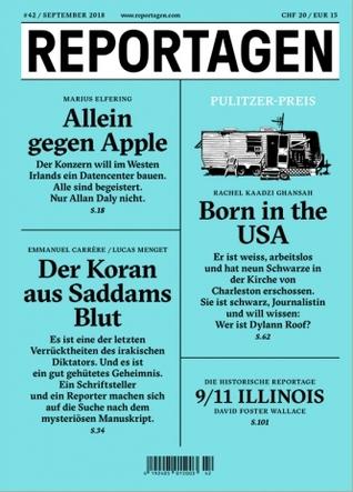 Reportagen #42: Das unabhängige Magazin für erzählte Gegenwart