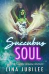 Succubus Soul: Veras Academy (Succubus Sirens)