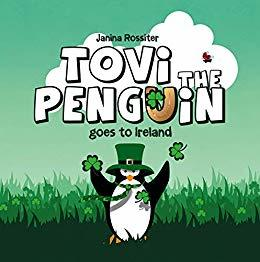 Tovi the Penguin: Goes to Ireland