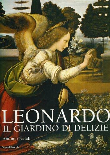 Leonardo Da Vinci: Il Giardino Di Delizie