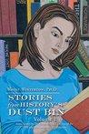 Stories from History'S Dust Bin: Volume 1