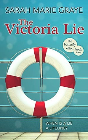 The Victoria Lie (The Butterfly Effect, #2)