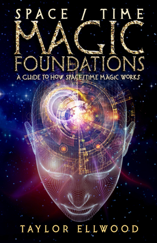 Space/Time Magic Foundations: How Space/Time Magic Works by