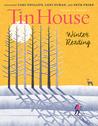 Tin House 74: Winter Reading 2017 (Vol. 19, # 2)