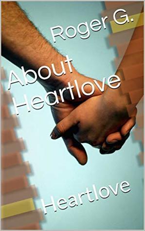 About Heartlove: Heartlove