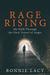 Rage Rising: My Walk Throug...
