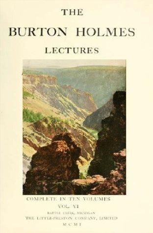 The Burton Holmes lectures (Volume 6)