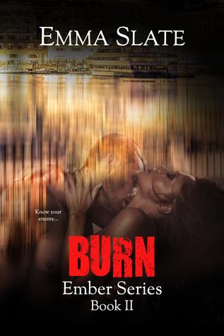 Burn (Ember Series Book 2) by Emma Slate