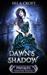 Dawn's Shadow by Sela Croft