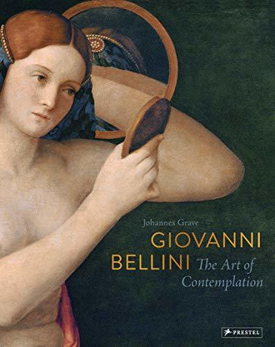 Giovanni Bellini: The Art of Contemplation