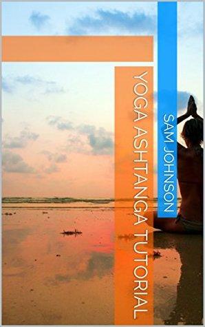 Yoga Ashtanga Tutorial