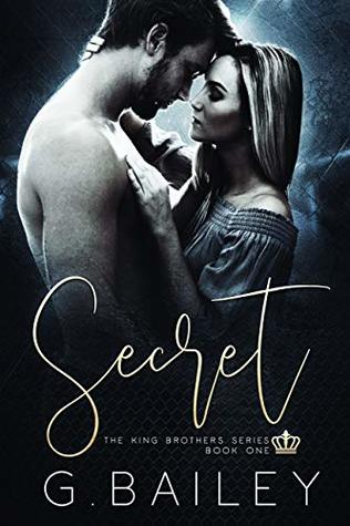 Secret by G. Bailey