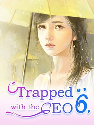 Trapped with the CEO 6: A Romantic Love Story