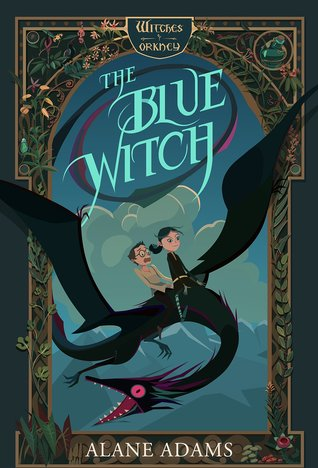 The Blue Witch by Alane Adams