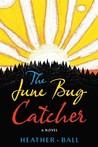 The June Bug Catcher