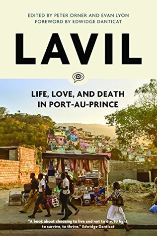 Lavil: Life, Love and Death in Port-au-Prince