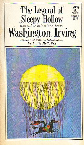 The Legend of Sleepy Hollow and Other Selections from Washington Irving