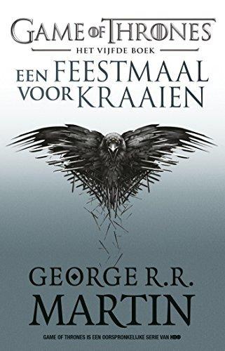 Een Feestmaal voor Kraaien (Game of Thrones Book 5)