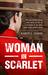 Woman in Scarlet - The groundbreaking true story of life as a... by Karen L.  Adams