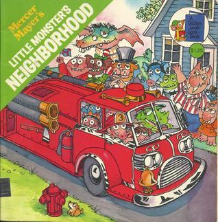 Mercer Mayer's: Little Monster's Neighborhood (A Golden Look-Look Book)