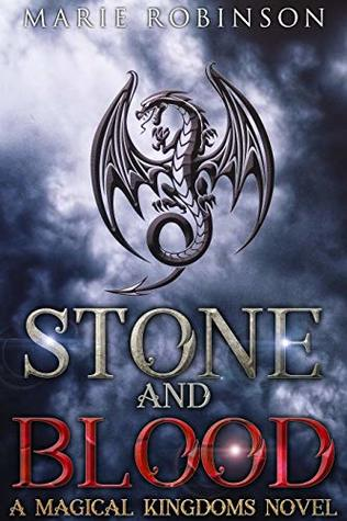 Stone and Blood by Marie  Robinson