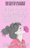 Fierce Grace (Fox River Romance, #2)
