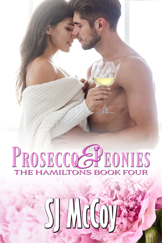 Prosecco and Peonies (The Hamiltons, #4)
