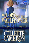 The Lord and the Wallflower (The Blue Rose Romances: The Culpepper Misses #3)