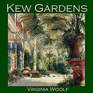 kew gardens woolf analysis