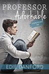 Professor Adorkable (Domesticated Inc, #1)