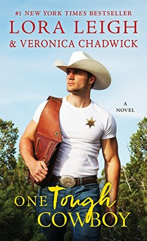 One Tough Cowboy by Lora Leigh, Veronica Chadwick